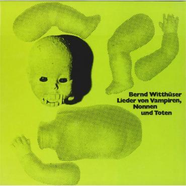 Lieder Von Vampiren, Nonnen Und Toten - Bernd Witthüser