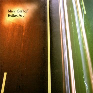 Reflex Arc  - Marc Carlton