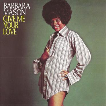 Give Me Your Love - Barbara Mason