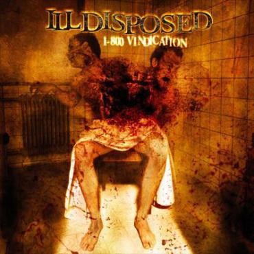 1-800 Vindication - Illdisposed