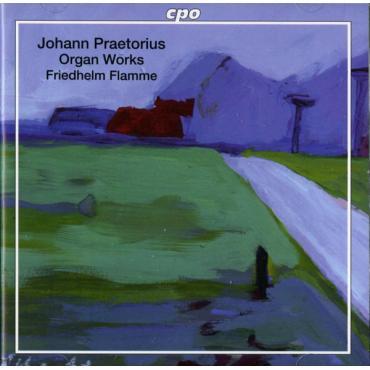 Organ Works - Johann Phillip Praetorius