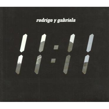 11:11 - Rodrigo Y Gabriela