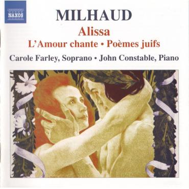 Alissa • L'Amour Chante • Poèmes Juifs - Darius Milhaud
