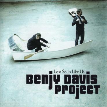 Lost Souls Like Us - Benjy Davis Project