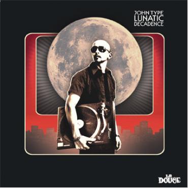 Lunatic Decadence - John Type