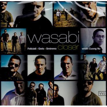 Closer - Wasabi