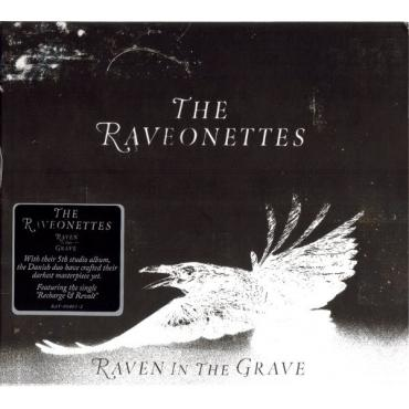 Raven In The Grave - The Raveonettes