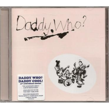 Daddy Who? - Daddy Cool