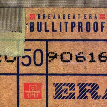 Bullitproof - Breakbeat Era