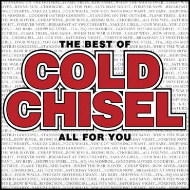 The Best Of Cold Chisel All For You - Cold Chisel