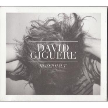 Hisser Haut - David Giguère