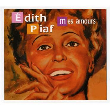 Mes Amours - Edith Piaf