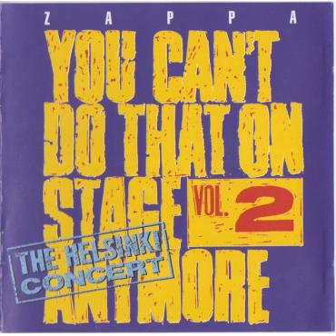 You Can't Do That On Stage Anymore Vol. 2 - Frank Zappa