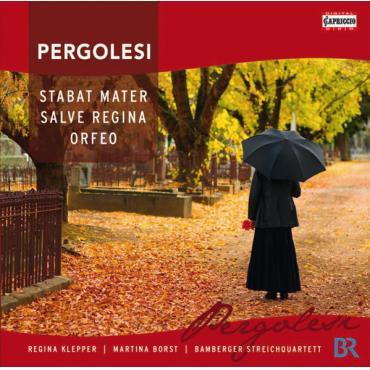 Stabat Mater; Salve Regina; Orfeo - Giovanni Battista Pergolesi