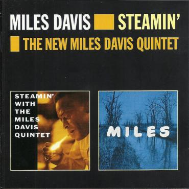 Miles / Steamin' With The Miles Davis Quintet - The Miles Davis Quintet