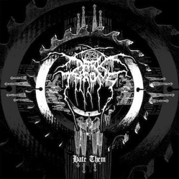 Hate Them - Darkthrone