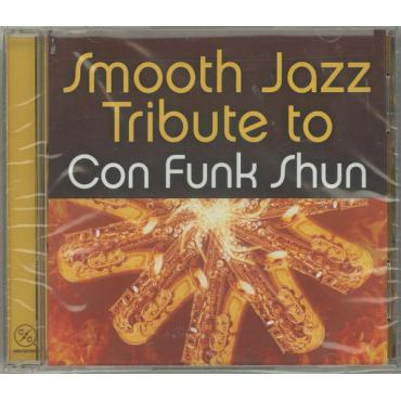 Smooth Jazz Tribute To Con Funk Shun - The Smooth Jazz All Stars