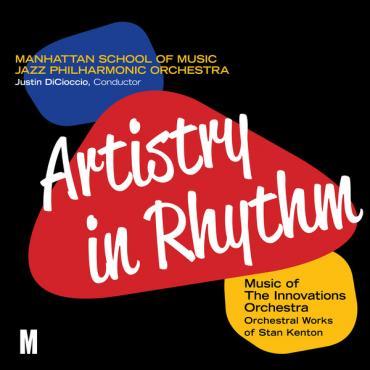 Artistry In Rhythm - Manhattan School Of Music Jazz Philharmonic Orchestra