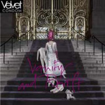 Vanity And Revolt - Velvet Condom