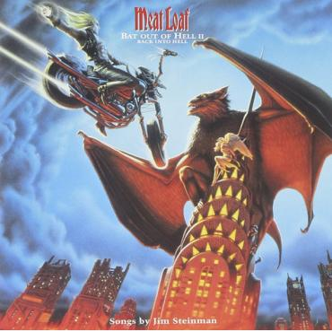 Bat Out Of Hell II: Back Into Hell - Meat Loaf