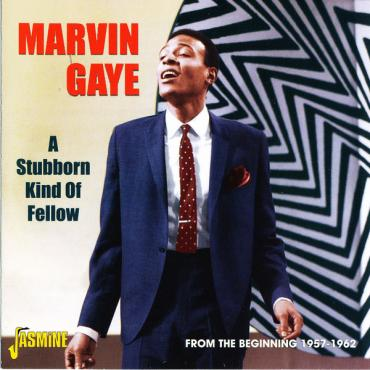 A Stubborn Kind Of Fellow - Marvin Gaye