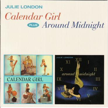 Calendar Girl Plus Around Midnight - Julie London