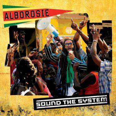 Sound The System - Alborosie