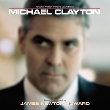 Michael Clayton (Original Motion Picture Soundtrack) - James Newton Howard