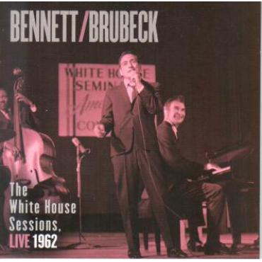 The White House Sessions, Live 1962 - Tony Bennett