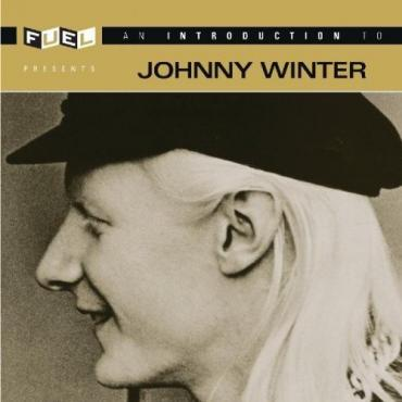 An Introduction To Johnny Winter - Johnny Winter