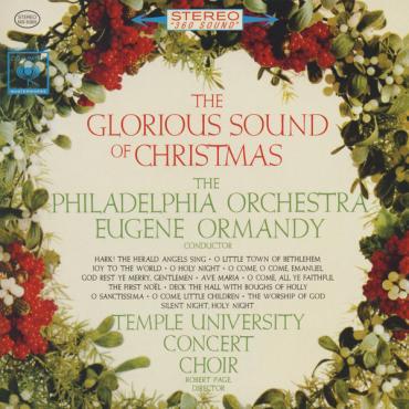 The Glorious Sound Of Christmas - The Philadelphia Orchestra