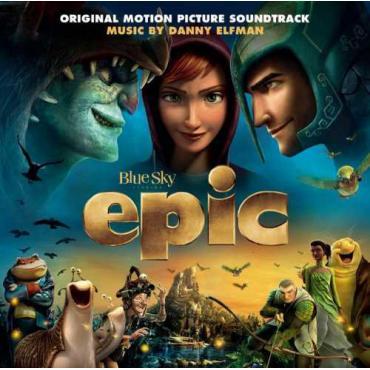 Epic - Original Motion Picture Soundtrack - Danny Elfman