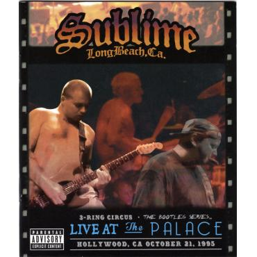 3 Ring Circus: Live At The Palace-October 21, 1995 - Sublime