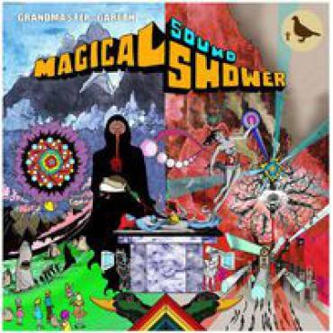 Magical Sound Shower - Grandmaster Gareth