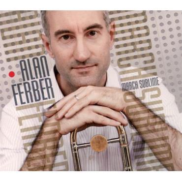 March Sublime - Alan Ferber