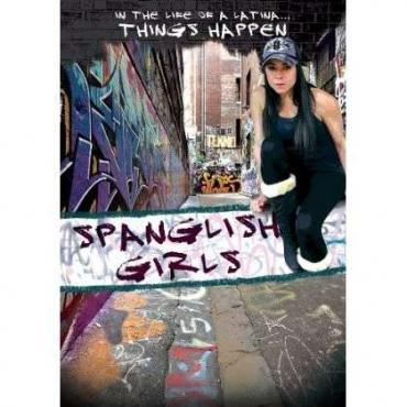 SPANGLISH GIRLS - MOVIE