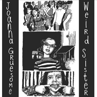 Weird Sister - Joanna Gruesome