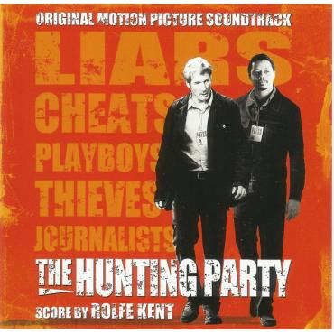 The Hunting Party (Original Motion Picture Soundtrack) - Rolfe Kent
