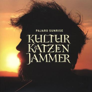 Kulturkatzenjammer - Pajaro Sunrise