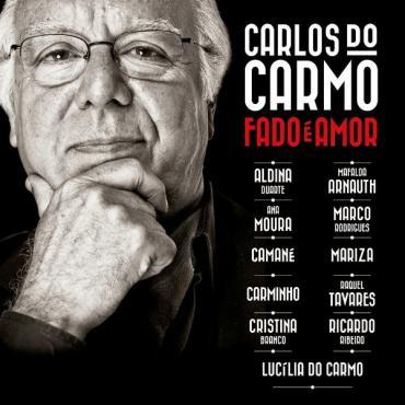 Fado É Amor - Carlos Do Carmo