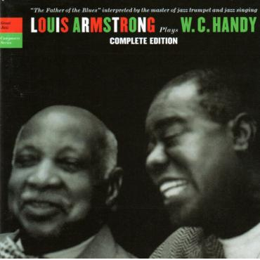 Louis Armstrong Plays W. C. Handy (Complete Edition) - Louis Armstrong