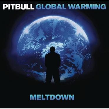 Global Warming: Meltdown - Pitbull