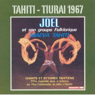 Maeva Tahiti - Joel Et Son Groupe Folklorique