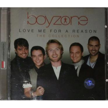 Love Me For A Reason - The Collection - Boyzone