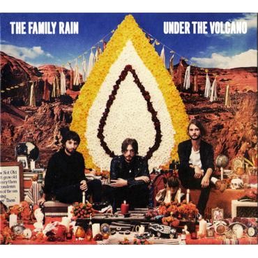 Under The Volcano - The Family Rain