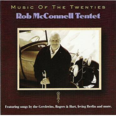 Music Of The Twenties - Rob McConnell Tentet