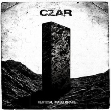 Vertical Mass Grave - Czar
