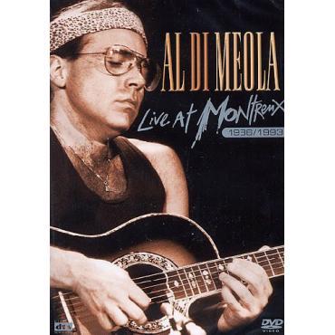 Live At Montreux 1986/1993 - Al Di Meola