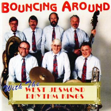 Bouncing Around With - The West Jesmond Rhythm Kings