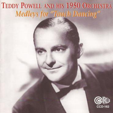 """Medley For """"Touch Dancing"""" - Teddy Powell And His Orchestra"""